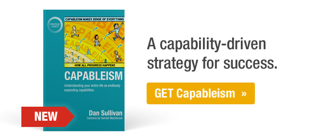A capability-driven strategy for success. Get Capableism.